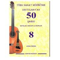 Türk Sanat Müziğinde Unutulmayan 50 Şarkı 8