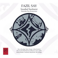 Fazıl Say - İstanbul Senfonisi