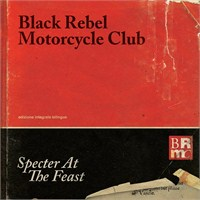 Black Rebel Motorcycle Club - Specter At The Feast (LP)