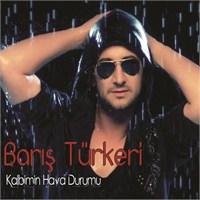 Barış Türkeri - Kalbimin Hava Durumu