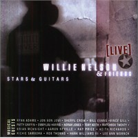 Willie Nelson And Friends - Stars And Guitars