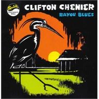 Clifton Chenier - Bayou Blues