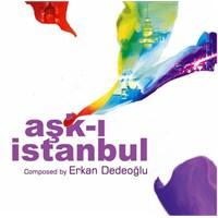 Erkan Dedeoğlu - Aşk-i İstanbul