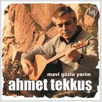 Ahmet Tekkuş - Mavi Gözlü Yarim