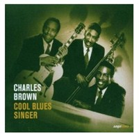 Charles Brown - Cool Blues Sınger
