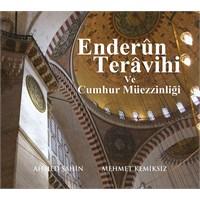 Ahmed Şahin & Mehmet Kemiksiz – Enderun Teravihi ve Cumhur Müezzinliği (2 CD)