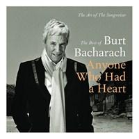 Burt Bacharach - The Best Of - Anyone Who Had A Heart (2 CD)