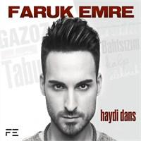 Faruk Emre - Haydi Dans