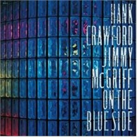 Hank Crawford And Jimmy Mcgriff - On The Blue Side