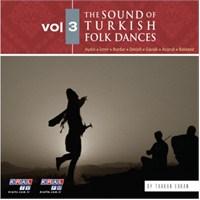 The Sound Of Turkish Folk Dances - Vol.3
