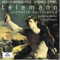 Reinhard Goebel - Telemann: Sinfonia Spirituosa String Concertos
