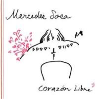 Mercedes Sosa - Corazón Libre