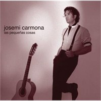 Josemi Carmona - Las Pequeñas Cosas