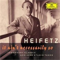 Jascha Heifetz - It Ain't Necessarily So