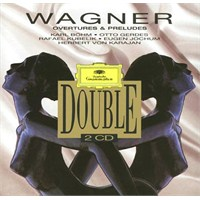 Wagner - Overtures and Preludes
