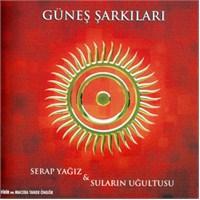 Serap Yağız & Suların Uğultusu - Güneş Şarkıları