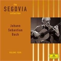 Andres Segovia - Johann Sebastian Bach The Segiova Collection Vol.4