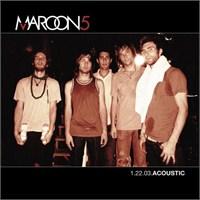 Maroon 5 - 1.22.03 Acoustıc