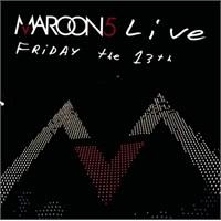 Maroon 5 - Lıve Frıday The 13Th