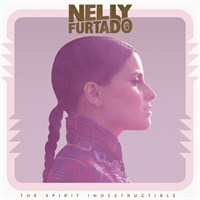 Nelly Furtado - The Spirit Indestructible (Deluxe Edition)