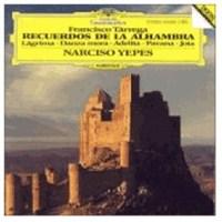 Narcıso Yepes - Tarrega: Recuerdos De La Alhambra