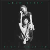 Adam Green And Binki Shapiro - Adam Green And Binki Shapiro
