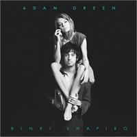 Adam Green And Binki Shapiro - Adam Green And Binki Shapiro