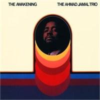 Ahmad Jamal - The Awakenıng