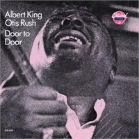 Albert Kıng And Otıs Rush - Door To Door