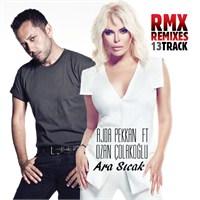 Ajda Pekkan ft. Ozan Çolakoğlu - Ara Sıcak Remixes