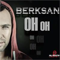 Berksan - Oh Oh