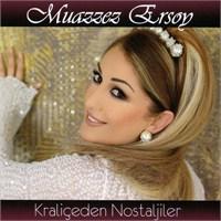 Kraliçeden Nostaljiler- Muazzez Ersoy