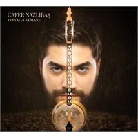 Cafer Nazlıbaş - Feryad-ı Kemane