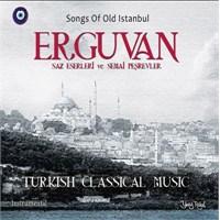 Various Artist - Erguvan Saz Eserleri ve Semai Peşrevleri