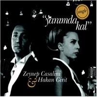 Zeynep Casalini & Hakan Girit - Yanımda Kal