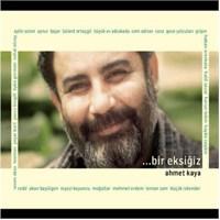Ahmet Kaya - Bir Eksiğiz (2 Cd)