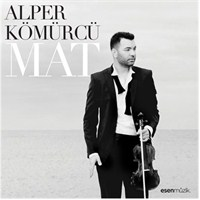 Alper Kömürcü - Mat