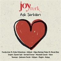 Joy Turk - Aşk Şarkıları