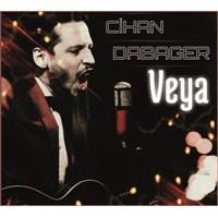 Cihan Dabager - Veya