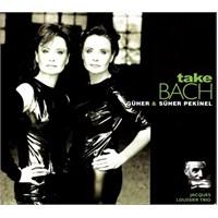 Güher & Süher Pekinel - Take Bach