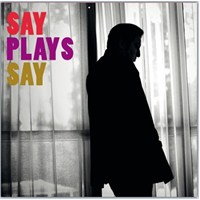 Fazıl Say - Say Plays Say (CD)