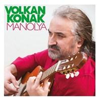 Volkan Konak - Manolya