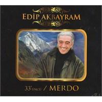 Edip Akbayram - 33'üncü / Merdo