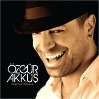 Özgür Akkuş - Özgürüm Remixes