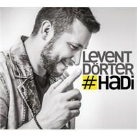 Levent Dörter - Hadi