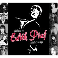 Tribute To Edith Piaf Chill Lounge