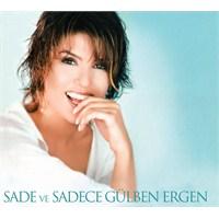 Gülben Ergen - Sade ve Sadece