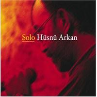 Hüsnü Arkan - Solo