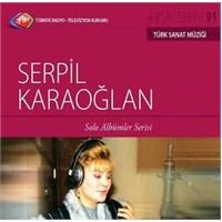 TRT Arşiv Serisi 091: Serpil Karaoğlan - Solo Albümler Serisi