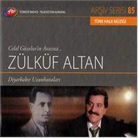 TRT Arşiv Serisi 085: Zülküf Altan - Diyarbakır Uzun Havaları